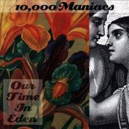 10,000 Maniacs, Our Time In Eden (CD)