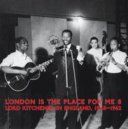 Various Artists, London Is The Place For Me Vol. 8: Lord Kitchener In England, 1948-1962 (LP)