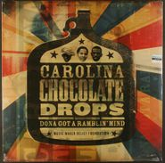 Carolina Chocolate Drops, Dona Got A Ramblin' Mind [2012 Issue] (LP)
