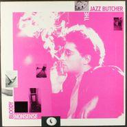The Jazz Butcher, Bloody Nonsense (LP)