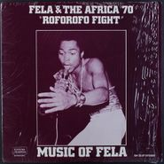Fela Anikulapo Kuti & Afrika 70, Music Of Fela - Roforofo Fight [1981 Silver Label Issue] (LP)