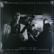 Hamilton Leithauser, I Won't Let Up: Live At Music Hall Of Williamsburg (LP)