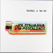 Joe Strummer & The Mescaleros, Global A Go-Go [Remastered] (LP)