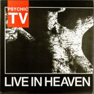Psychic TV, Live In Heaven [UK Issue] (LP)