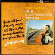 Lee Hazlewood, Trouble Is A Lonesome Town [1999 Issue] (LP)