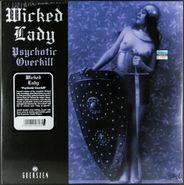 Wicked Lady, Psychotic Overkill (LP)