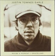 """Justin Townes Earle, Maybe A Moment / Graceland (7"""")"""