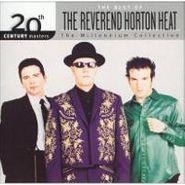 Reverend Horton Heat, The Best of Reverend Horton Heat: 20th Century Masters - The Millennium Collection (CD)