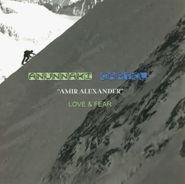 Amir Alexander, Love & Fear (LP)