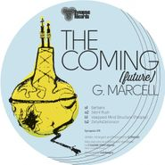 """G. Marcell, The Coming (Future) (12"""")"""
