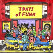 7 Days Of Funk, 7 Days Of Funk (LP)