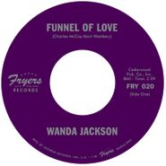 "Wanda Jackson, Funnel Of Love / Whirlpool (7"")"