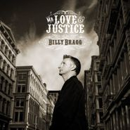 Billy Bragg, Mr Love & Justice [180 Gram Vinyl] (LP)