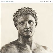 Fucked Up, Glass Boys (LP)