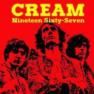 Cream, Nineteen Sixty-Seven (LP)
