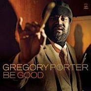 Gregory Porter, Be Good (CD)