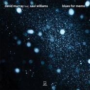 David Murray, Blues For Memo (CD)