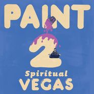 PAINT, Spiritual Vegas (CD)