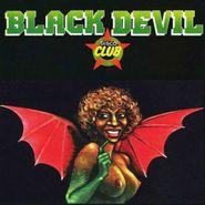 Black Devil Disco Club, Black Devil Disco Club [Reissue] (LP)