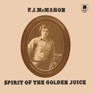 F.J. McMahon, Spirit Of The Golden Juice (LP)