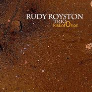 Rudy Royston, Rise Of Orion (CD)