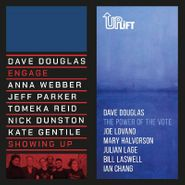 "Dave Douglas, Showing Up / The Power Of The Vote [Record Store Day] (7"")"