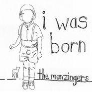 "The Menzingers, I Was Born (7"")"