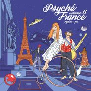 Various Artists, Psyché France Vol. 6: 1960-70 [Record Store Day] (LP)