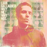 Liam Gallagher, Why Me? Why Not. [Green Vinyl] (LP)