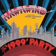 Hawkwind, The '1999' Party: Live At The Chicago Auditorium March 21 1974 [Record Store Day] (LP)