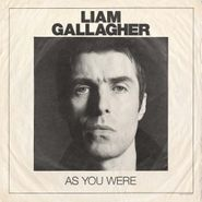 Liam Gallagher, As You Were [Indie Exclusive White Vinyl] (LP)