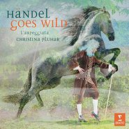 George Frideric Handel, Händel Goes Wild (CD)