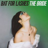 Bat For Lashes, The Bride (CD)