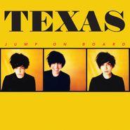 Texas, Jump On Board (CD)