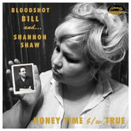 "Shannon Shaw, Honey Time / True (7"")"