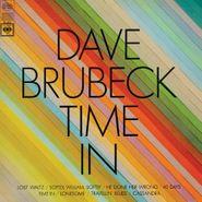 Dave Brubeck, Time In [180 Gram Vinyl] (LP)