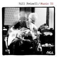 Bill Frisell, Music IS (CD)