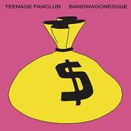 Teenage Fanclub, Bandwagonesque [180 Gram Vinyl] (LP)