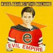 Rage Against The Machine, Evil Empire [180 Gram Vinyl] (LP)