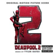 Tyler Bates, Deadpool 2 [Score] (CD)