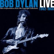 Bob Dylan, Live 1962-1966: Rare Performances From The Copyright Collections (CD)