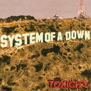 System Of A Down, Toxicity (LP)