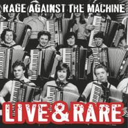 Rage Against The Machine, Live & Rare [Black Friday] (LP)