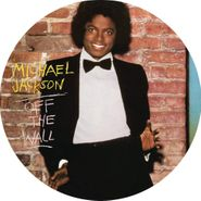 Michael Jackson, Off The Wall [Picture Disc] (LP)