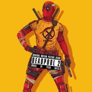 Tyler Bates, Deadpool 2 [Score] [Colored Vinyl] (LP)