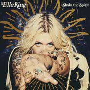 Elle King, Shake The Spirit (CD)