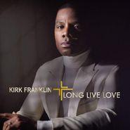 Kirk Franklin, Long Live Love (CD)