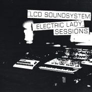 LCD Soundsystem, Electric Lady Sessions (LP)