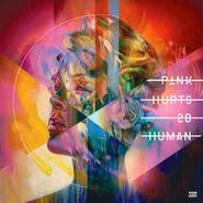 Pink, Hurts 2B Human (LP)