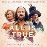 Patrick Doyle, All Is True [OST] (CD)
